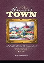 Hanna's Town: A Little World We Have…