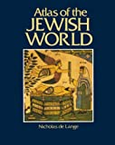 De Lange, Nicholas: Atlas of the Jewish World