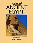 Cultural Atlas of Ancient Egypt by John…
