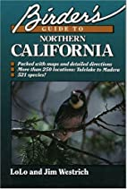 Birder's Guide to Northern California by…
