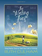 The Writing Thief: Using Mentor Texts to…