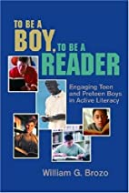 To Be a Boy, to Be a Reader: Engaging Teen…