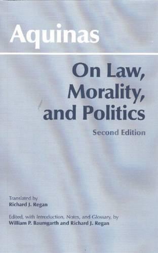 on-law-morality-and-politics-hackett-classics