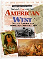 The American West (History Sourcebook) by…