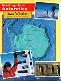 Wheeler, Sara: Greetings from Antarctica