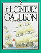 A 16th Century Galleon (Inside Story) by…