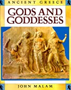 Gods and Goddesses (Ancient Greece) by John…