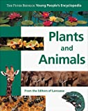 Larousse: Peter Bedrick Young Peoples Encyclopedia: Plants and Animals