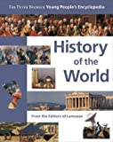 Larousse: History of the World: The Peter Bedrick Young People's Encyclopedia