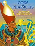 Gods & Pharaohs from Egyptian Mythology by…