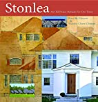 Stonlea: A Timeworn Gilded Age Survivor…