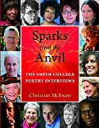 Sparks from the Anvil: The Smith College…