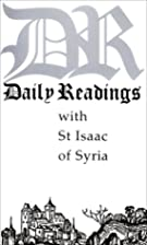 Daily Readings With St. Isaac of Syria…
