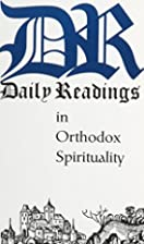 Daily Readings in Orthodox Spirituality by…