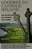 Kenny, M.: Goodbye to Catholic Ireland