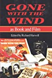 Harwell, Richard B.: Gone with the Wind As Book and Film