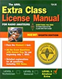 Wolfgang, Larry D.: The Arrl Extra Class License Manual