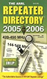 Arrl: The Arrl Repeater Directory 2005-2006
