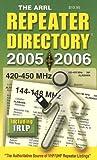 Arrl: The Arrl Repeater Directory 2005-2006