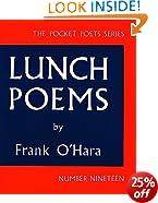 Lunch Poems (Pocket Poets) (City Lights Pocket Poets Series)