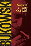 Bukowski, Charles: Notes of a Dirty Old Man