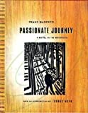 Frans Masereel: Passionate Journey: A Novel in 165 Woodcuts