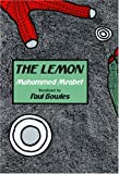 Mrabet, Mohammed: The Lemon