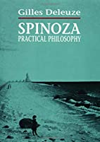 Spinoza: Practical Philosophy by Gilles…