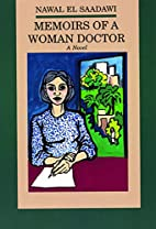 Memoirs of a Woman Doctor by Nawal El…