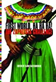Katzenberger, Elaine: First World, Ha Ha Ha!: The Zapatista Challenge