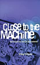 Close to the Machine: Technophilia and Its…