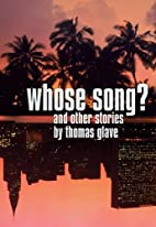Whose Song?: And Other Stories by Thomas…