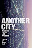 Ulin, David L.: Another City