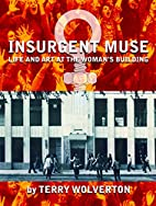 Insurgent Muse: Life and Art at the…