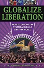Globalize Liberation: How to Uproot the…