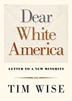 Dear White America: Letter to a New Minority…