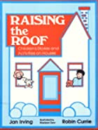 Raising the Roof: Children's Stories and…