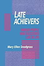 Late Achievers: Famous People Who Succeeded…