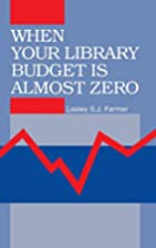 When Your Library Budget Is Almost Zero: by…