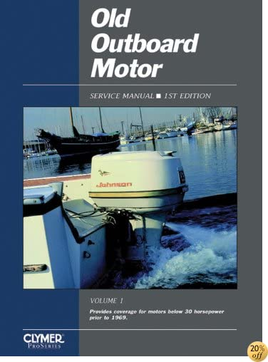 Old Outboard Motor Service V 1 (Old Outboard Motor Service Manual)