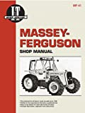 Clymer Publications: Massey-Ferguson Shop Manual Models Mf670, Mf690, Mf698 (Mf-41)