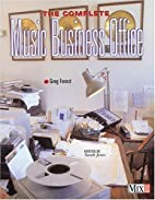 The Complete Music Business Office by Greg…