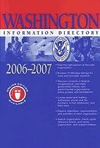 Washington Information Directory 2006-2007…
