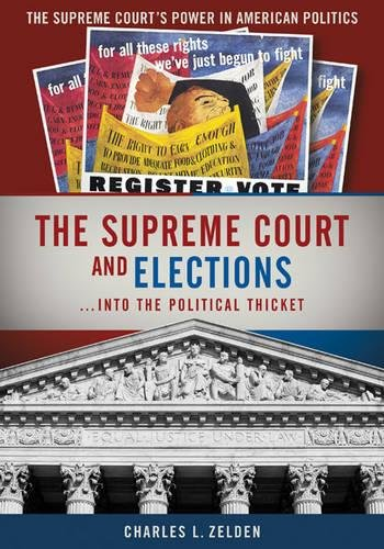 the-supreme-court-and-elections-the-supreme-courts-power-in-american-politics