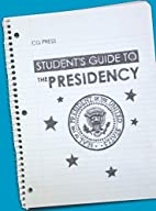 Student's guide to the presidency by Bruce…