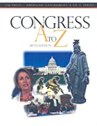 Congress A to Z, Fifth Edition by CQ Press