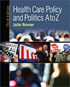 Health care policy and politics A to Z by…