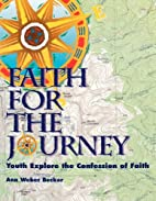 Faith for the journey : youth explore the…