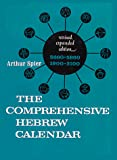 Spier, Arthur: The Comprehensive Hebrew Calendar: Twentieth to Twenty Second Century