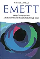 EMETT: A Step by Step Guide to Emotional…